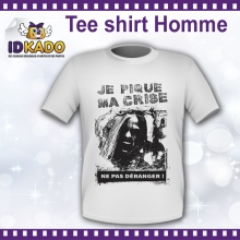 Tee-shirt Homme Je pique ma crise - version 1