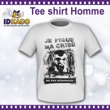 Tee-shirt Homme Je pique ma crise - version 2