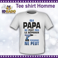Tee-shirt Homme Si papa n'arrive pas - version 2
